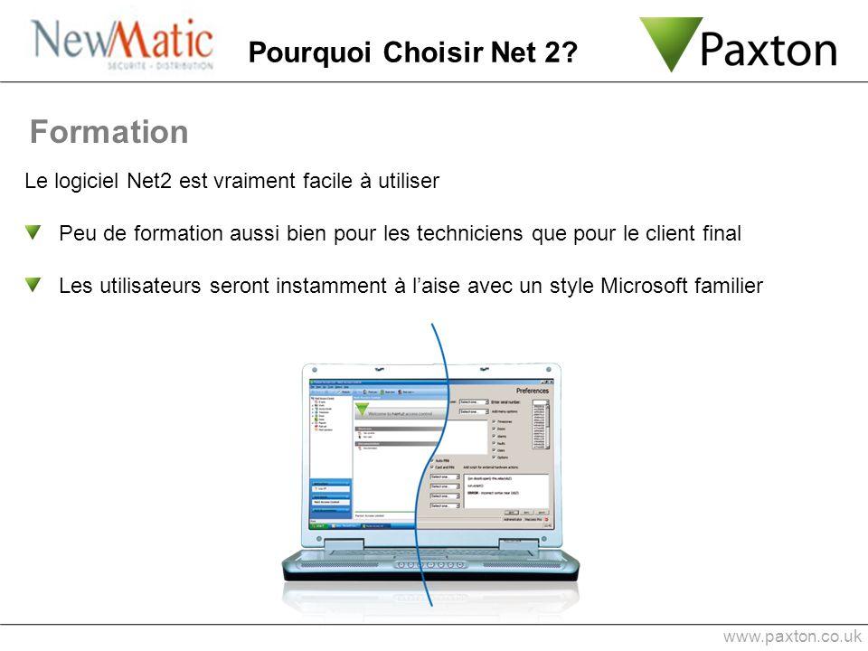 www.paxton.co.uk Le logiciel Net2 est vraiment facile à utiliser Peu de formation aussi bien pour les techniciens que pour le client final Les utilisa