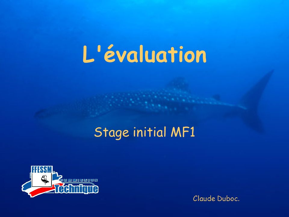 L'évaluation Stage initial MF1 Claude Duboc.