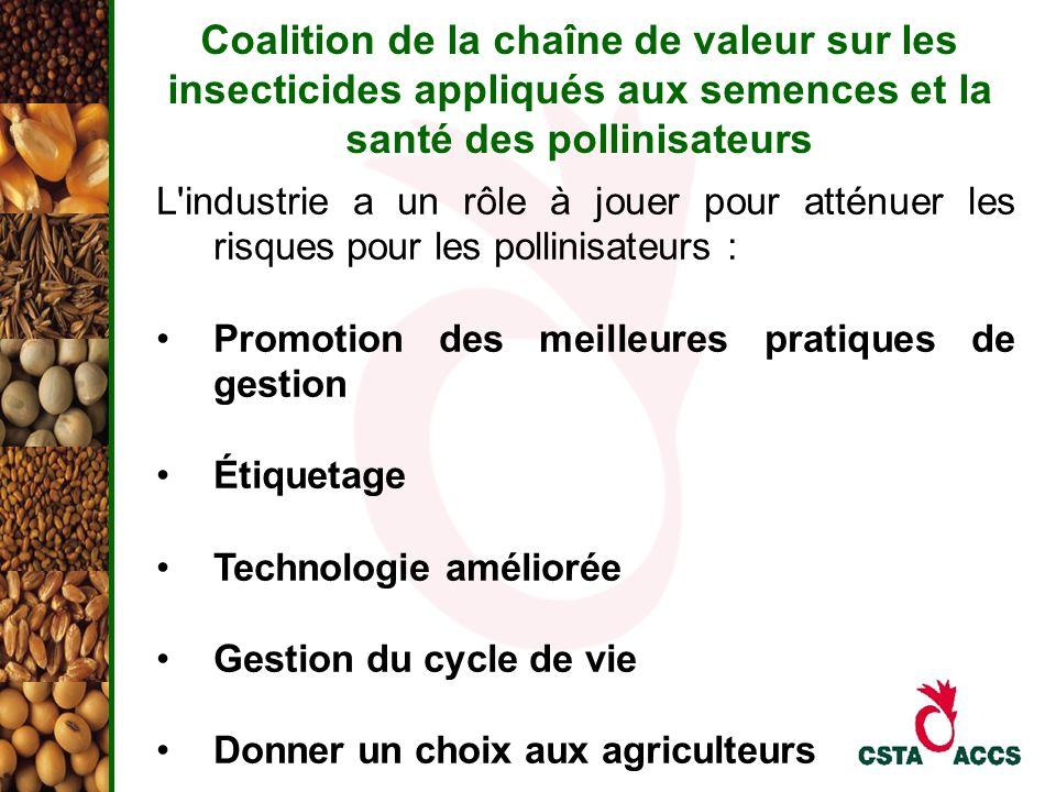 Coalition de la chaîne de valeur sur les insecticides appliqués aux semences et la santé des pollinisateurs L'industrie a un rôle à jouer pour atténue