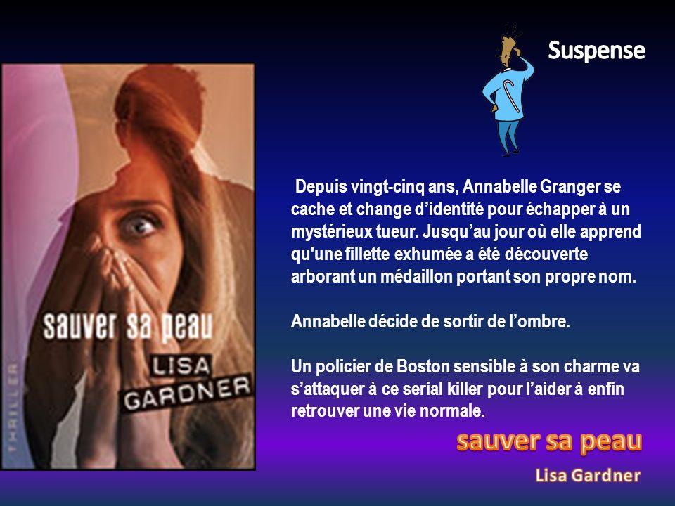 Depuis vingt-cinq ans, Annabelle Granger se cache et change didentité pour échapper à un mystérieux tueur. Jusquau jour où elle apprend qu'une fillett