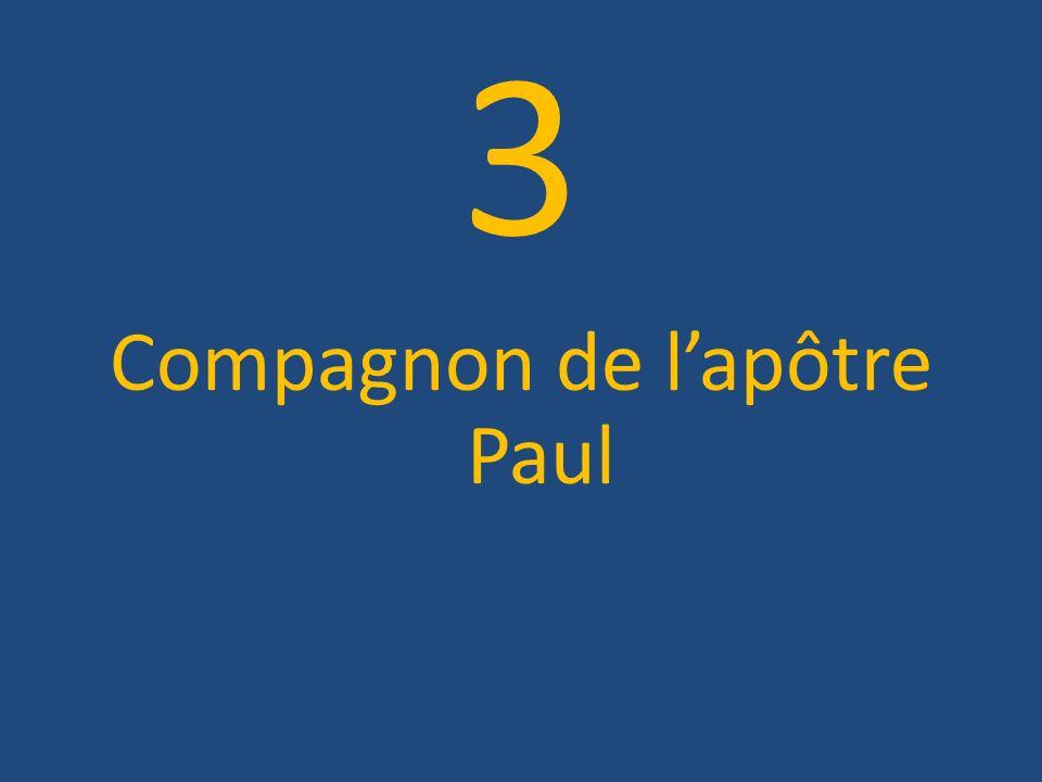 3 Compagnon de lapôtre Paul