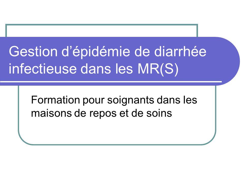 Gestion dépidémie de diarrhée infectieuse dans les MR(S) Formation pour soignants dans les maisons de repos et de soins