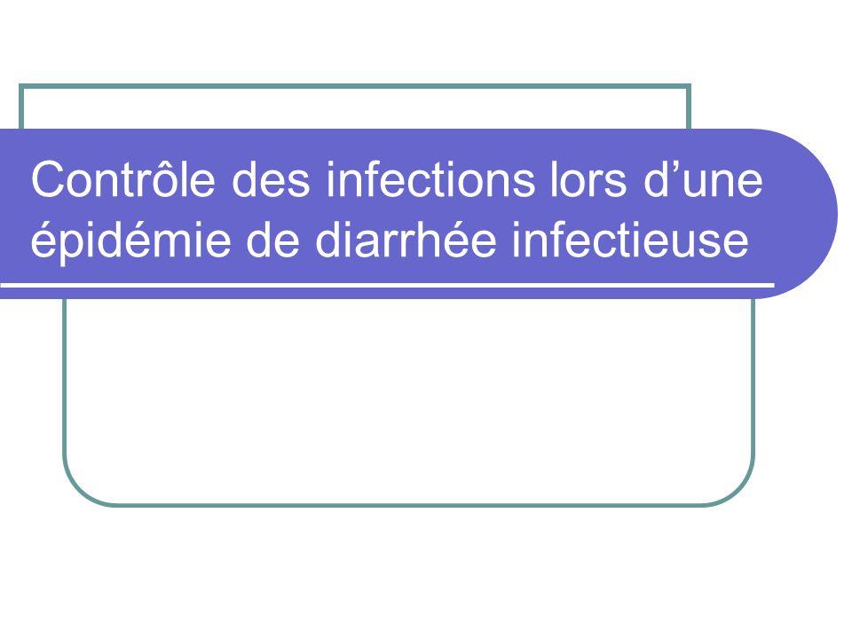 Contrôle des infections lors dune épidémie de diarrhée infectieuse
