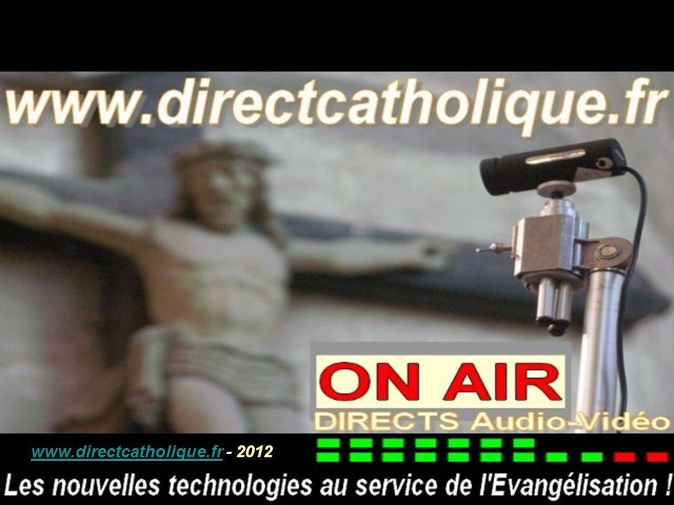 www.directcatholique.frwww.directcatholique.fr - 2012 www.directcatholique.fr