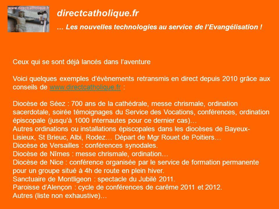 directcatholique.fr … Les nouvelles technologies au service de lEvangélisation .