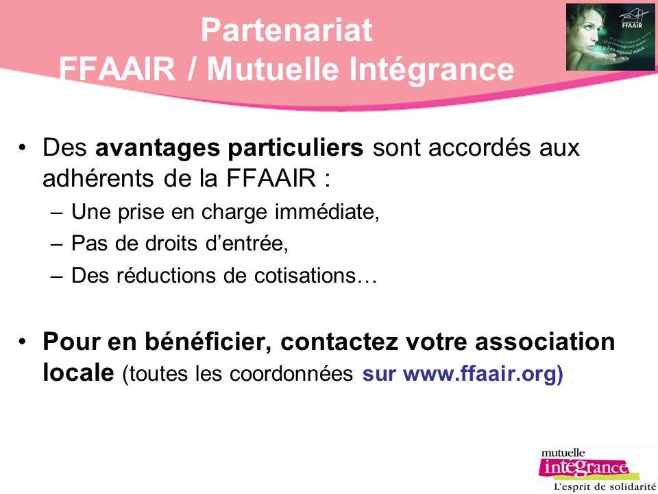 Des avantages particuliers sont accordés aux adhérents de la FFAAIR : –Une prise en charge immédiate, –Pas de droits dentrée, –Des réductions de cotis