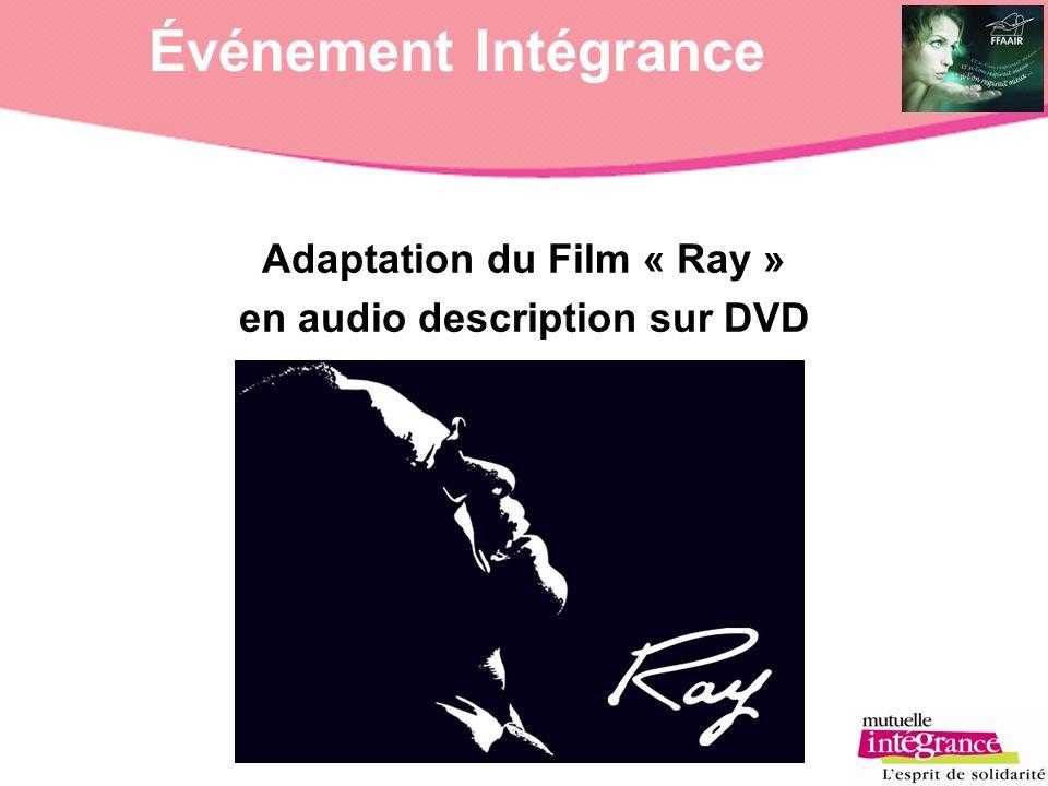 Événement Intégrance Adaptation du Film « Ray » en audio description sur DVD