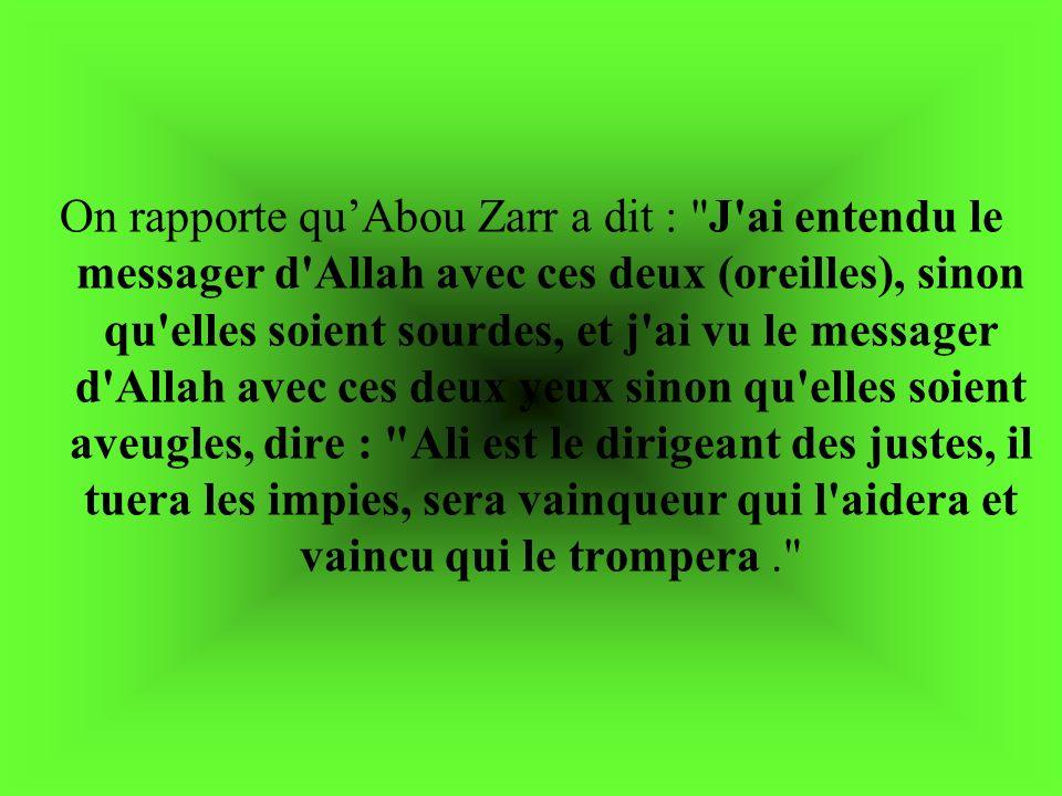 On rapporte quAbou Zarr a dit :
