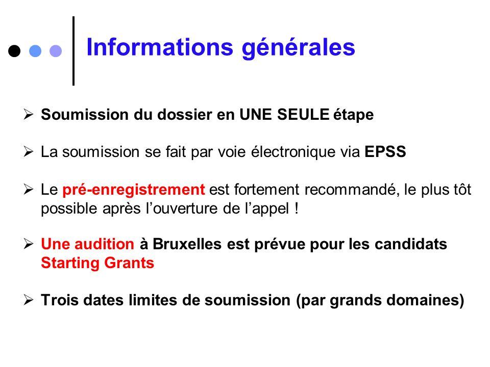 Informations générales Soumission du dossier en UNE SEULE étape La soumission se fait par voie électronique via EPSS Le pré-enregistrement est forteme