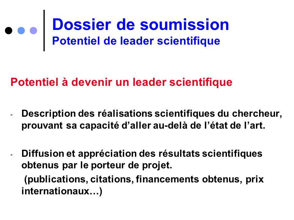 Dossier de soumission Potentiel de leader scientifique Potentiel à devenir un leader scientifique - Description des réalisations scientifiques du cher
