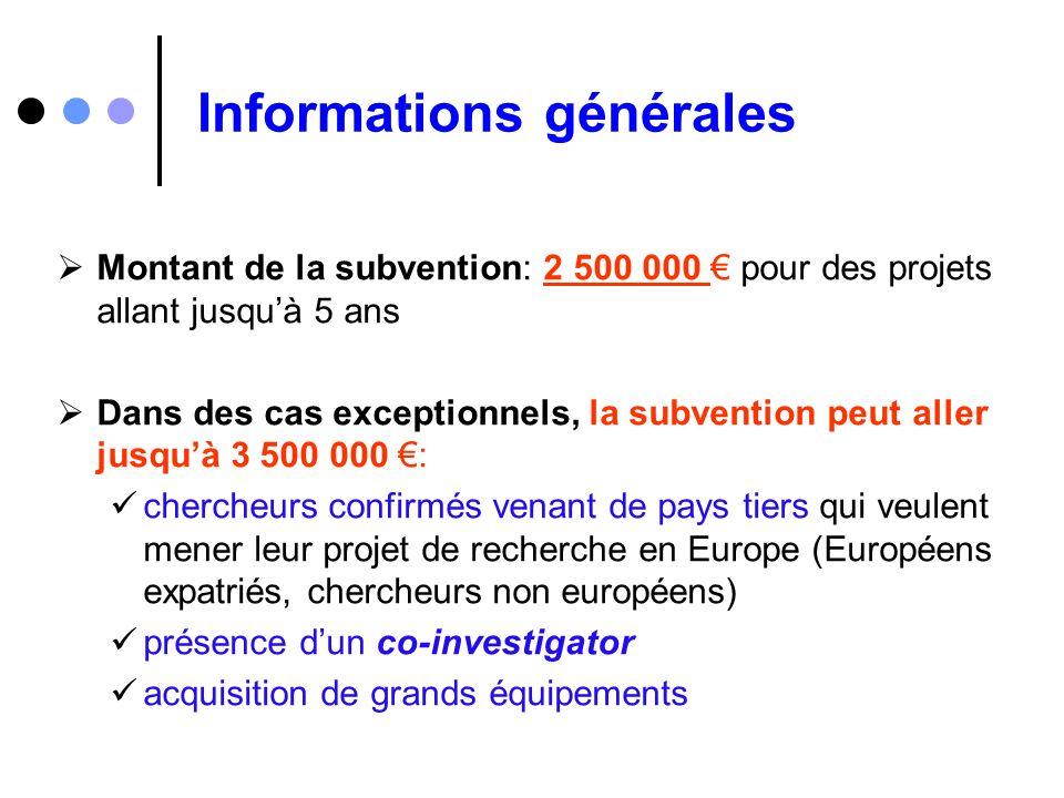 Informations générales Montant de la subvention: 2 500 000 pour des projets allant jusquà 5 ans Dans des cas exceptionnels, la subvention peut aller j