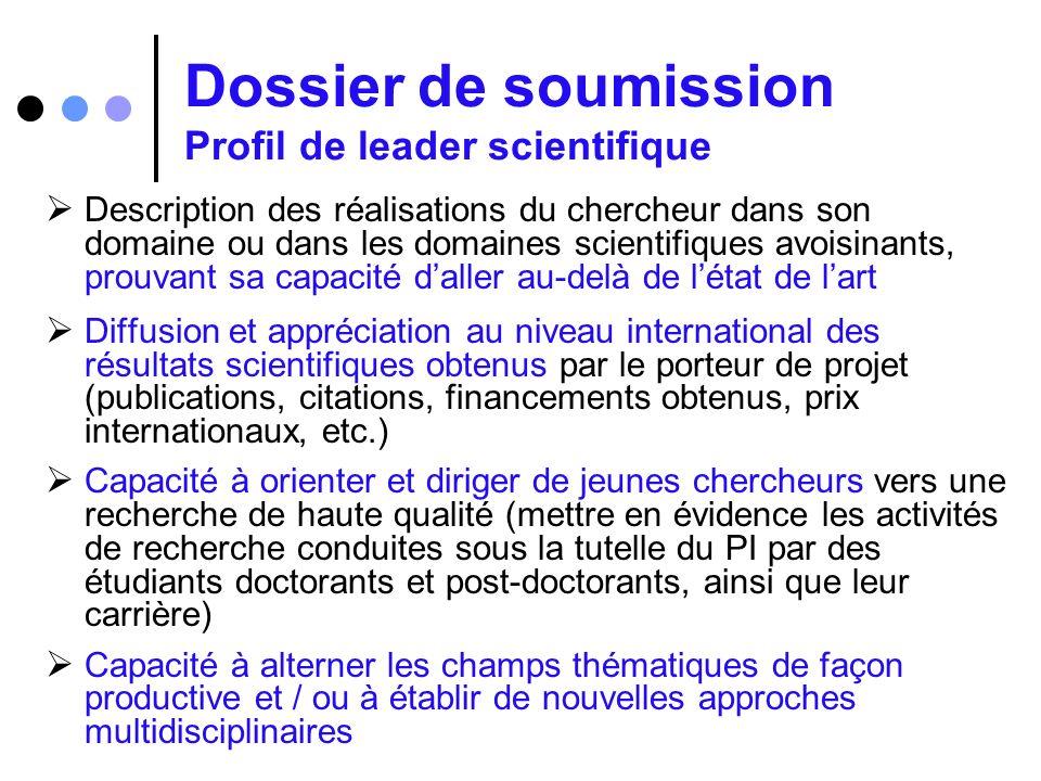 Dossier de soumission Profil de leader scientifique Description des réalisations du chercheur dans son domaine ou dans les domaines scientifiques avoi