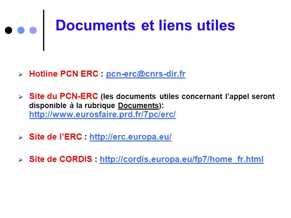 Documents et liens utiles Hotline PCN ERC : pcn-erc@cnrs-dir.frpcn-erc@cnrs-dir.fr Site du PCN-ERC (les documents utiles concernant lappel seront disp