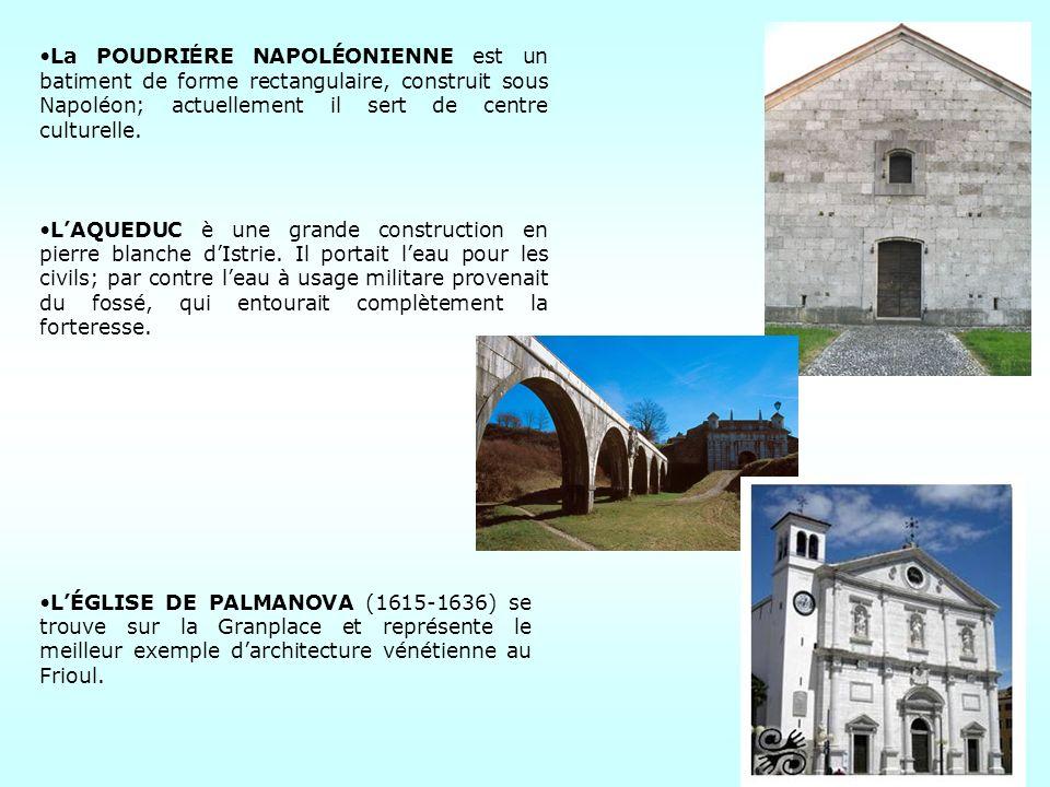 La POUDRI É RE NAPOLÉONIENNE est un batiment de forme rectangulaire, construit sous Napoléon; actuellement il sert de centre culturelle. LAQUEDUC è un