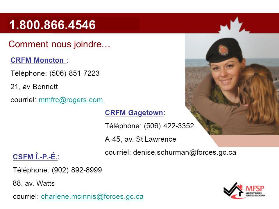 Comment nous joindre… CRFM Moncton : Téléphone: (506) 851-7223 21, av Bennett courriel: mmfrc@rogers.commmfrc@rogers.com CSFM Î.-P.-É.: Téléphone: (902) 892-8999 88, av.