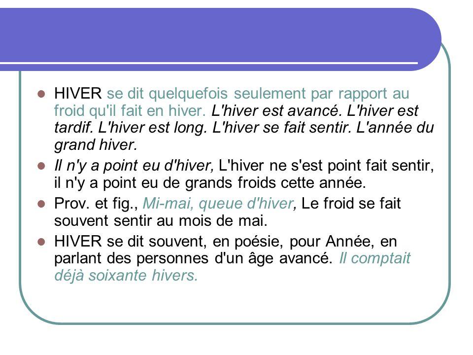 Dictionnaire de L Académie française 8° édition (1932-5) Hiver pluvieux.
