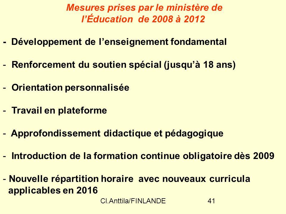 Cl.Anttila/FINLANDE41 Mesures prises par le ministère de lÉducation de 2008 à 2012 - Développement de lenseignement fondamental - Renforcement du sout