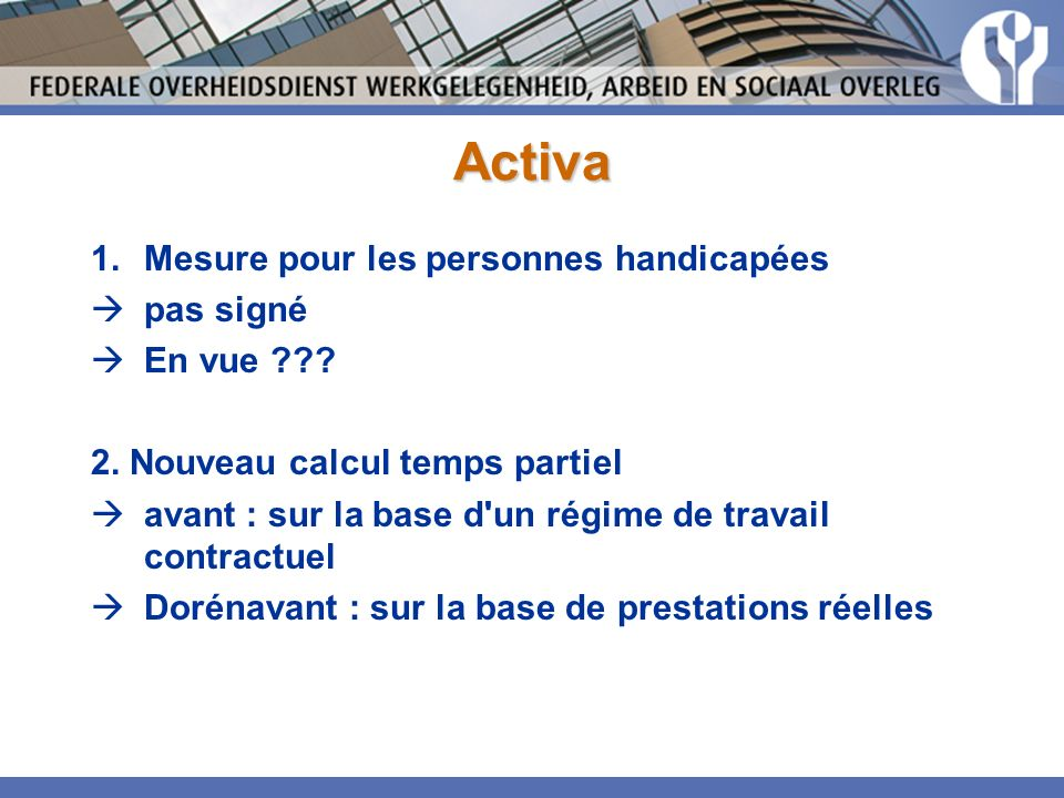 Activa 1.Mesure pour les personnes handicapées pas signé En vue .