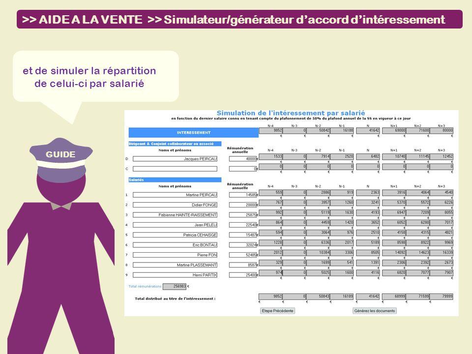 GUIDE et de simuler la répartition de celui-ci par salarié >> AIDE A LA VENTE >> Simulateur/générateur daccord dintéressement