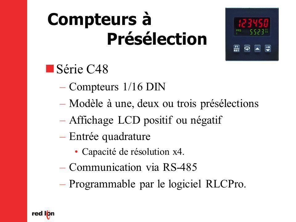 Série C48 –Compteurs 1/16 DIN –Modèle à une, deux ou trois présélections –Affichage LCD positif ou négatif –Entrée quadrature Capacité de résolution x4.
