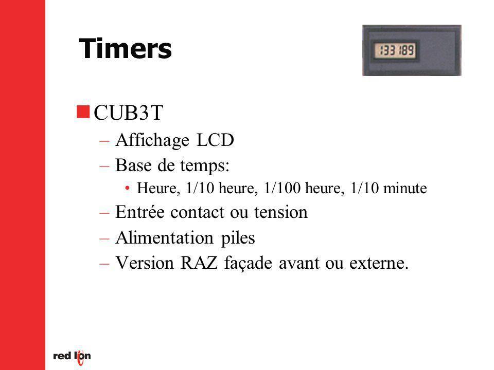 Timers CUB3T –Affichage LCD –Base de temps: Heure, 1/10 heure, 1/100 heure, 1/10 minute –Entrée contact ou tension –Alimentation piles –Version RAZ façade avant ou externe.