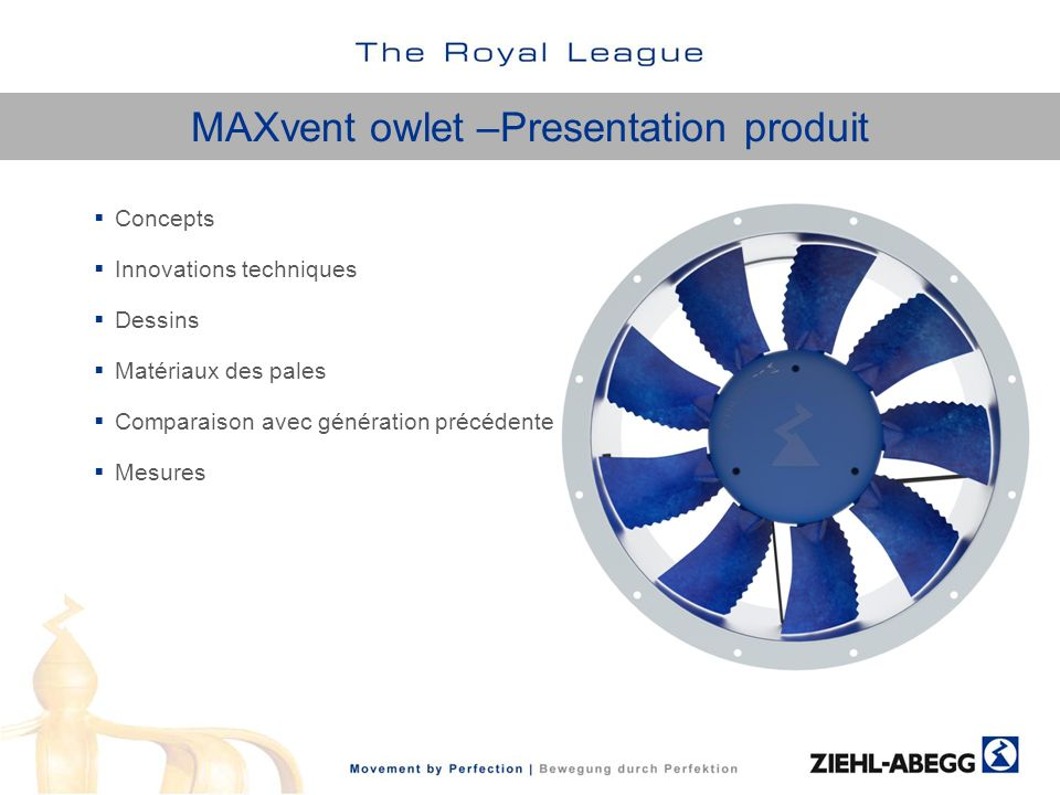 Le concept MAXvent Répondre aux besoins complexes en ventilateurs à partir de 250 Pa et 5 000 m3/h de débit dair (suivant le diamètre).