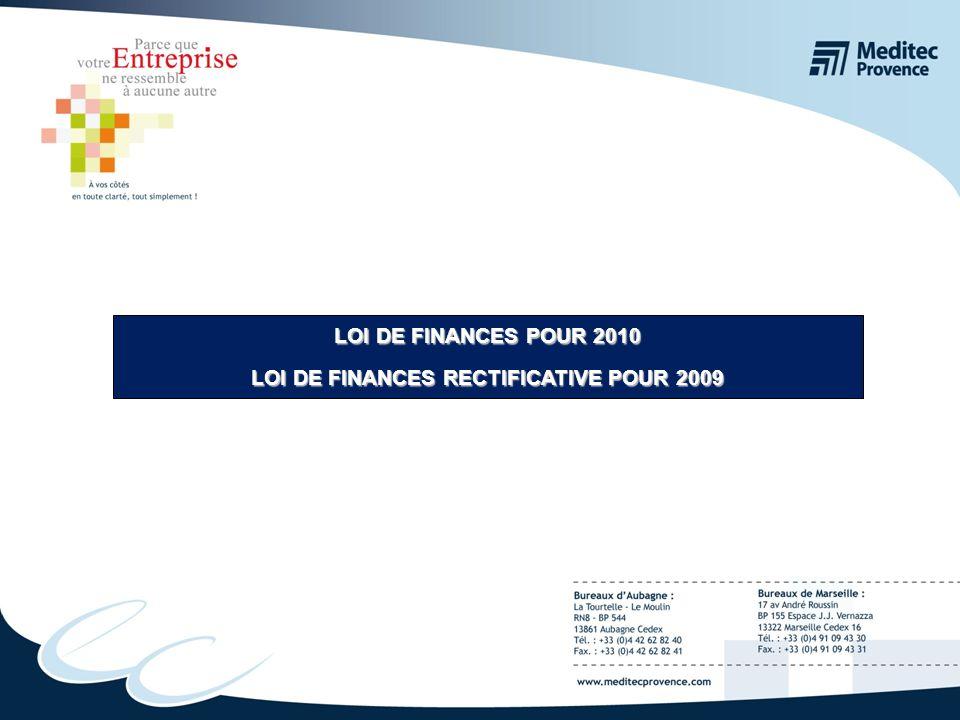 LOI DE FINANCES POUR 2010 LOI DE FINANCES RECTIFICATIVE POUR 2009