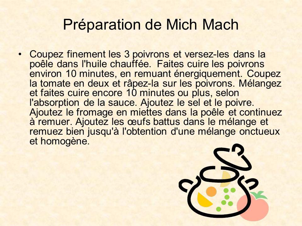 Préparation de Mich Mach Coupez finement les 3 poivrons et versez-les dans la poêle dans l huile chauffée.