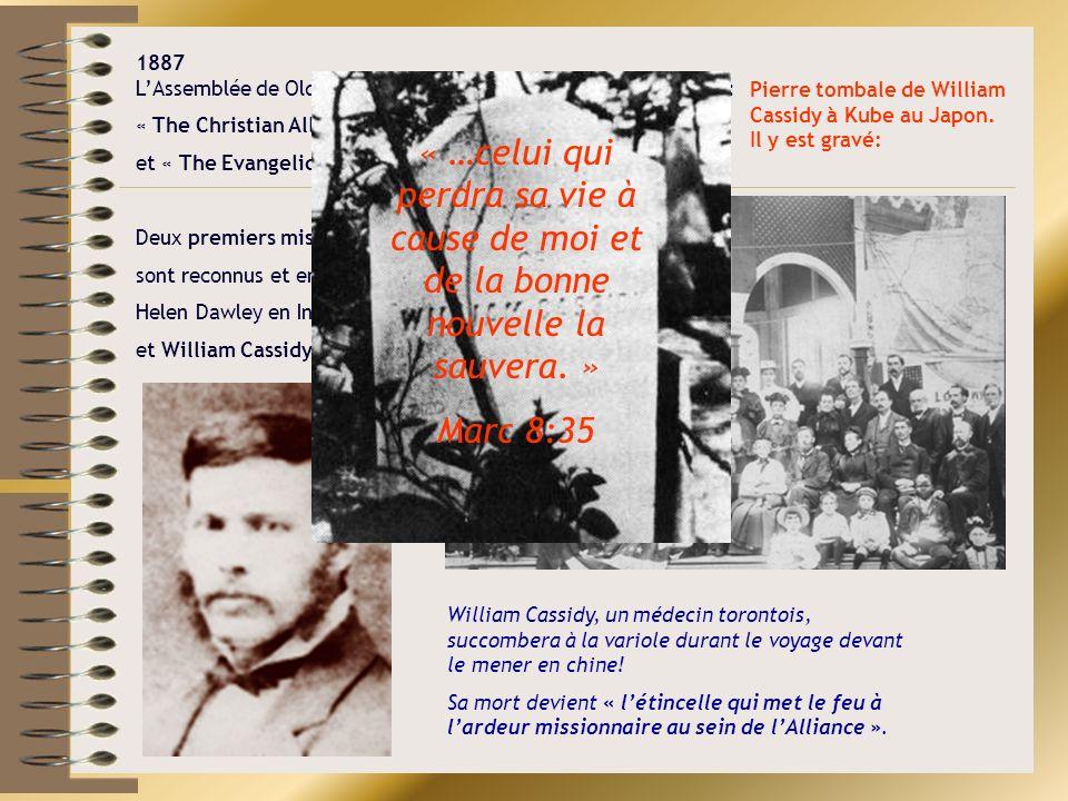 1887 LAssemblée de Old Orchard vote la formation de deux sociétés: « The Christian Alliance (pour la vie plus profonde)» et « The Evangelical Missiona