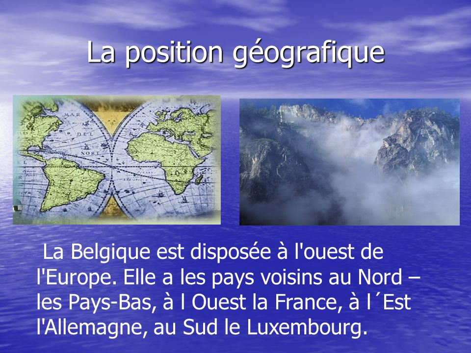 Conclusion.La Belgique cest un pays qui se trouve en Europe occidental.