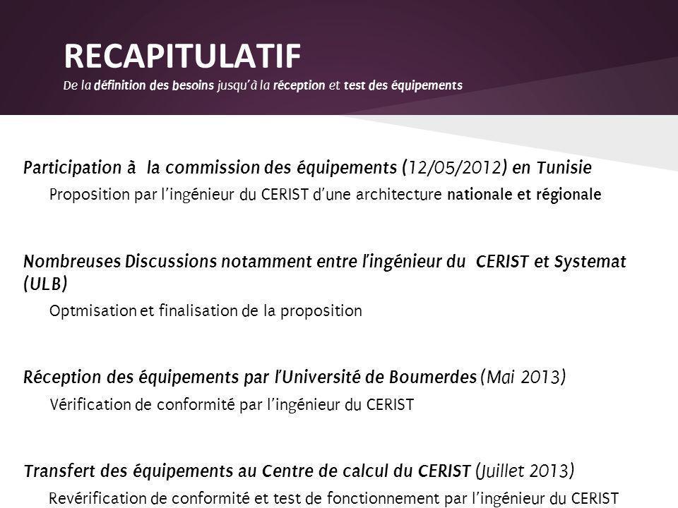 Participation à la commission des équipements ( 12/05/2012 ) en Tunisie Proposition par lingénieur du CERIST dune architecture nationale et régionale