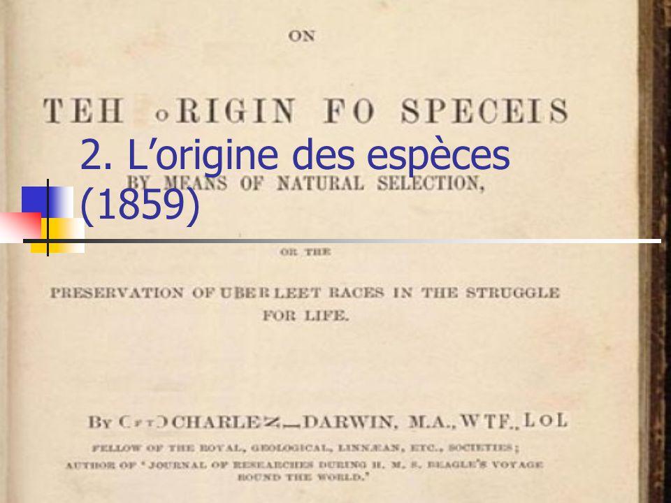 2. Lorigine des espèces (1859)