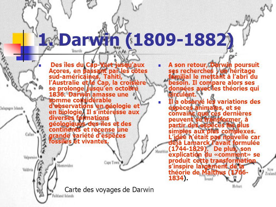 1. Darwin (1809-1882) Des îles du Cap-Vert jusquaux Açores, en passant par les côtes sud-américaines, Tahiti, lAustralie et le Cap, la croisière se pr