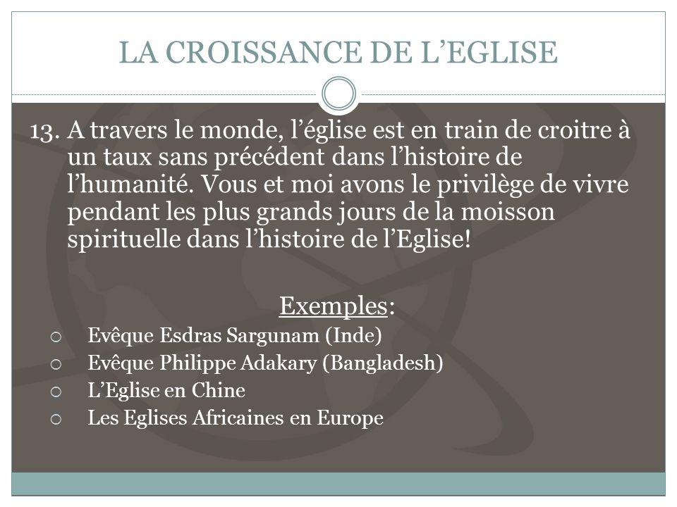 LA CROISSANCE DE LEGLISE 13.