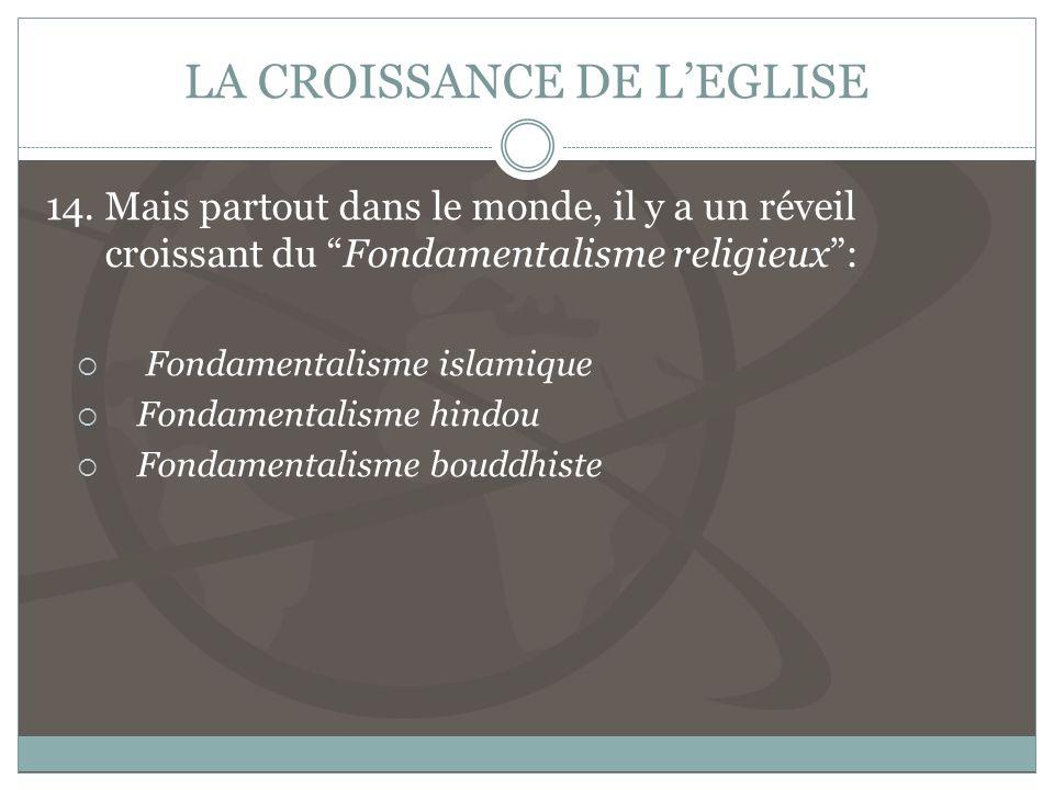 LA CROISSANCE DE LEGLISE 14.