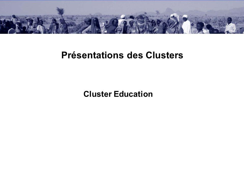 Présentations des Clusters Cluster Education