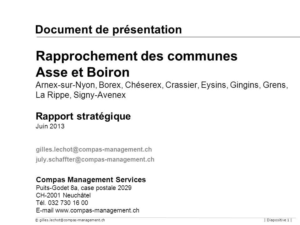© gilles.lechot@compas-management.ch| Diapositive 1 | Rapprochement des communes Asse et Boiron Arnex-sur-Nyon, Borex, Chéserex, Crassier, Eysins, Gin