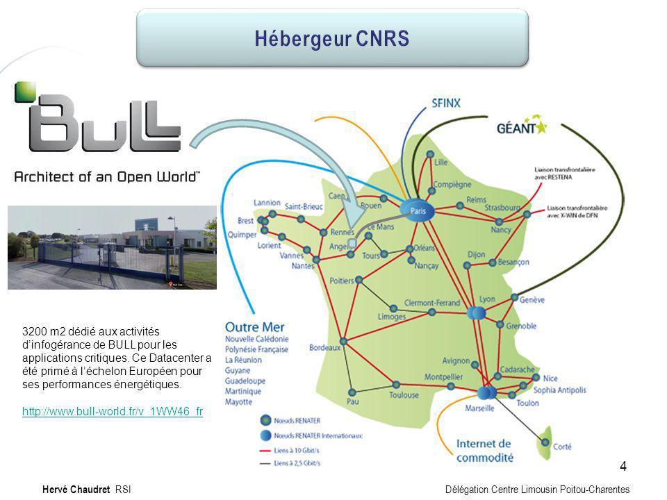 Hébergeur Hervé Chaudret RSI Délégation Centre Limousin Poitou-Charentes 3200 m2 dédié aux activités dinfogérance de BULL pour les applications critiq