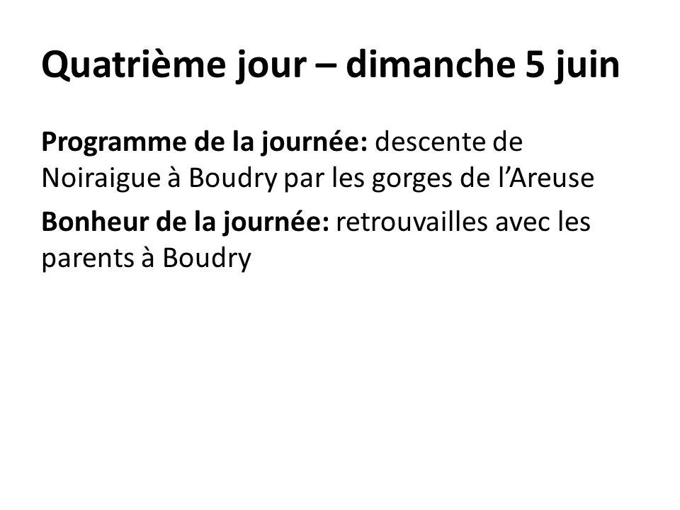 Quatrième jour – dimanche 5 juin Programme de la journée: descente de Noiraigue à Boudry par les gorges de lAreuse Bonheur de la journée: retrouvaille