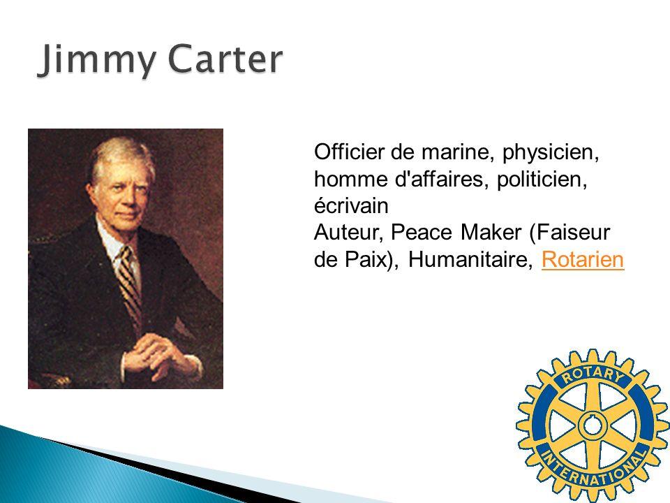Officier de marine, physicien, homme d affaires, politicien, écrivain Auteur, Peace Maker (Faiseur de Paix), Humanitaire, RotarienRotarien