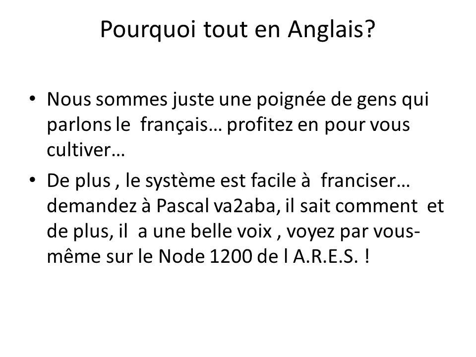 Pourquoi tout en Anglais? Nous sommes juste une poignée de gens qui parlons le français… profitez en pour vous cultiver… De plus, le système est facil