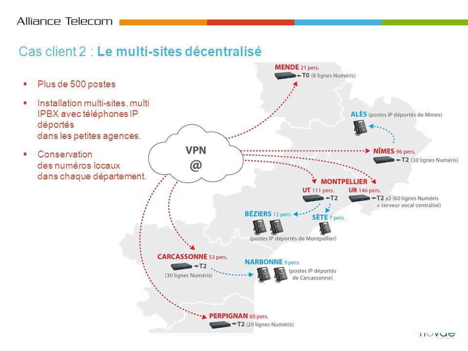 Plus de 500 postes Installation multi-sites, multi IPBX avec téléphones IP déportés dans les petites agences. Conservation des numéros locaux dans cha