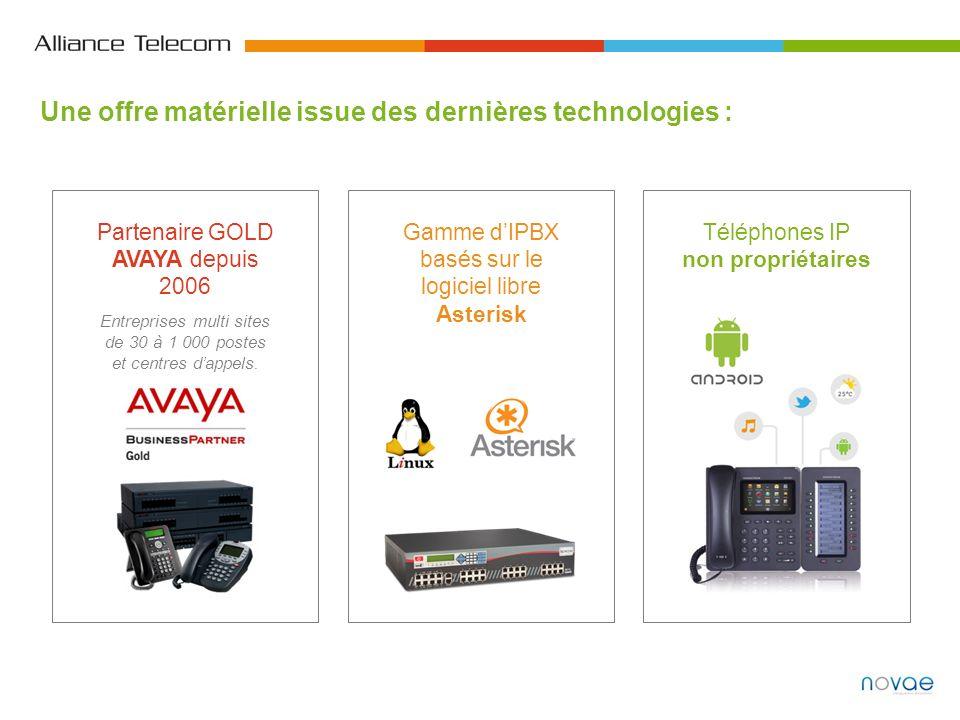 Une offre matérielle issue des dernières technologies : Partenaire GOLD AVAYA depuis 2006 Entreprises multi sites de 30 à 1 000 postes et centres dapp