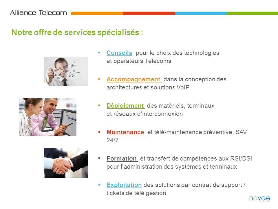 Conseils pour le choix des technologies et opérateurs Télécoms Accompagnement dans la conception des architectures et solutions VoIP Déploiement des m