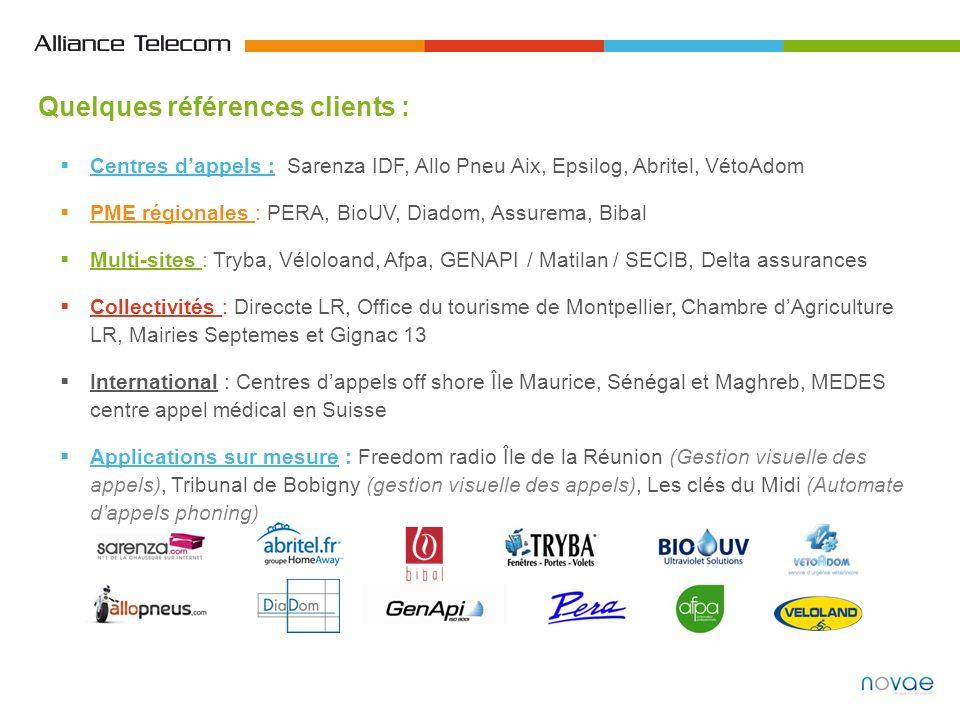 Quelques références clients : Centres dappels : Sarenza IDF, Allo Pneu Aix, Epsilog, Abritel, VétoAdom PME régionales : PERA, BioUV, Diadom, Assurema,
