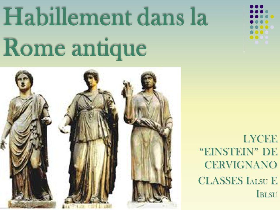 Pendant le temps des premiers rois, les Romains portaient des tuniques et des amples manteaux probablement de dérivation étrusque.