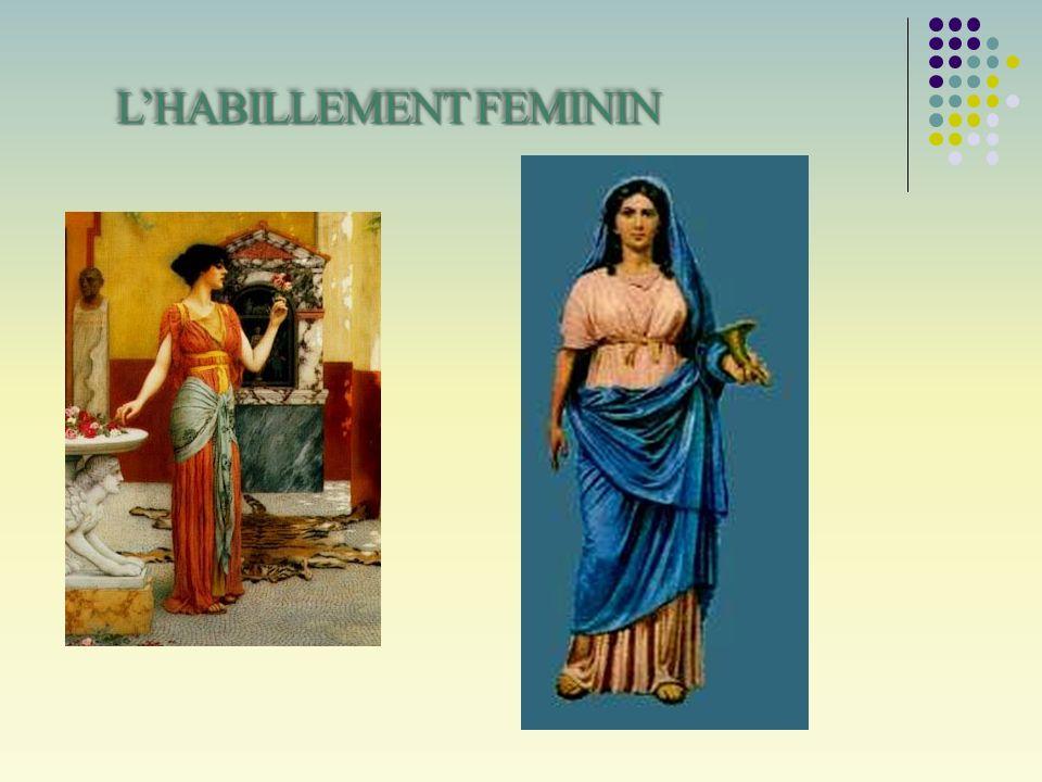 Les femmes portaient comme v êtements le pagne, une bande pour le sein ou une gaine et une ou plus Tuniques Subuculae, tissues avec de la laine ou du lin et en général sans manches.
