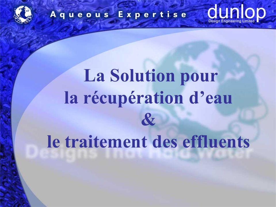 La Solution pour la récupération deau & le traitement des effluents