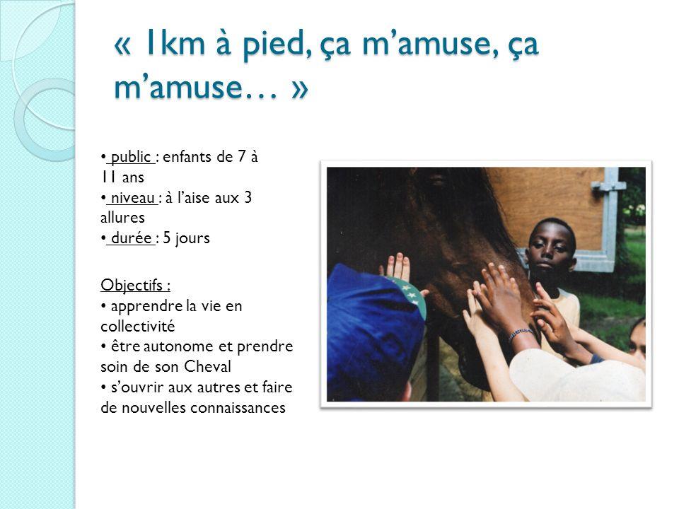 « 1km à pied, ça mamuse, ça mamuse… » public : enfants de 7 à 11 ans niveau : à laise aux 3 allures durée : 5 jours Objectifs : apprendre la vie en co