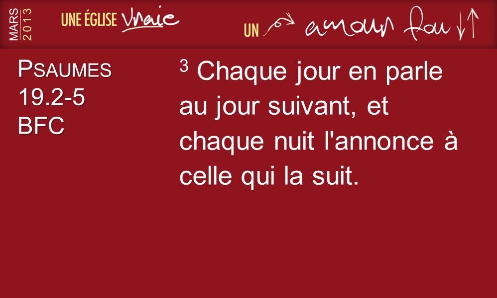 P SAUMES 19.2-5 BFC 4 Ce n est pas un discours, ce ne sont pas des mots, l oreille n entend aucun son.